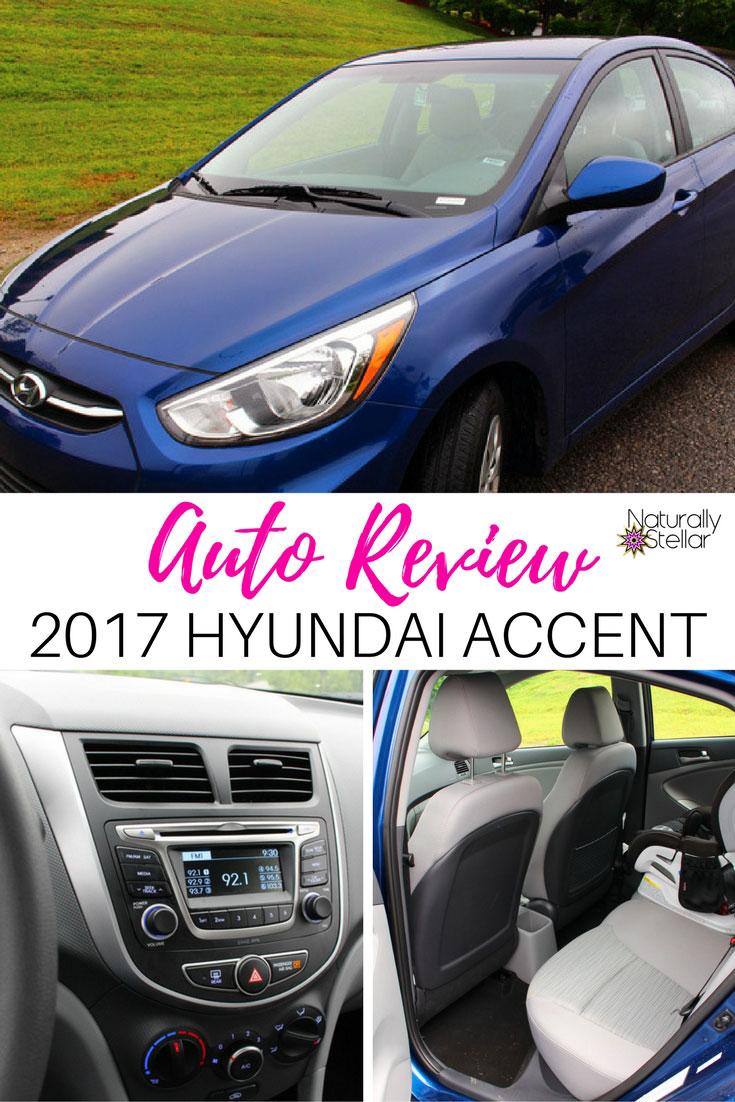 Auto Review: 2017 Hyundai Accent | Naturally Stellar