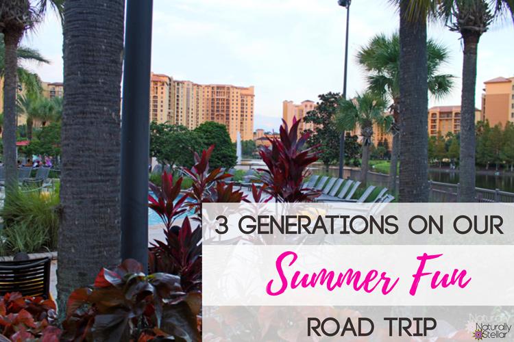 3 Generation Summer Road Trip   Naturally Stellar