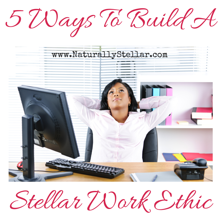 5 Tips for building a Killer Work Ethic