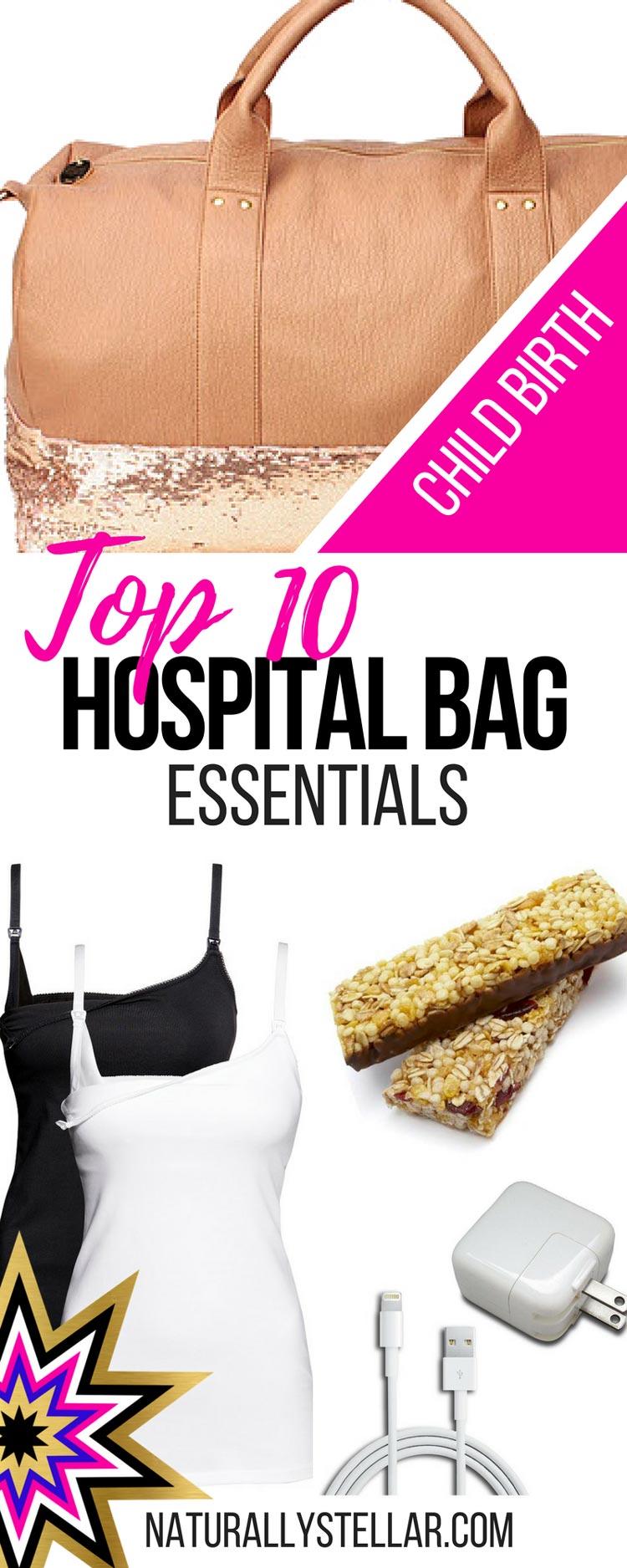 Top Ten Hospital Bag Essentials | Naturally Stellar