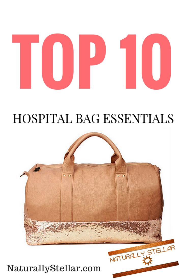Top 10 Hospital Bag Essentials
