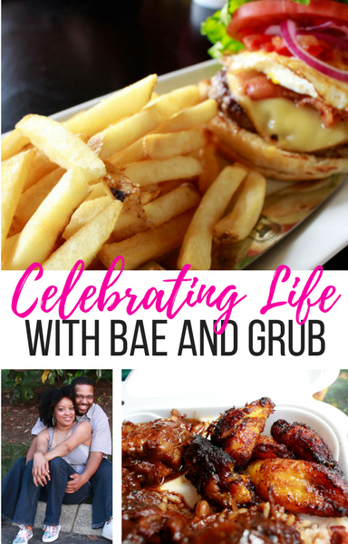 Celebrating Life With Bae and Grub | Naturally Stellar