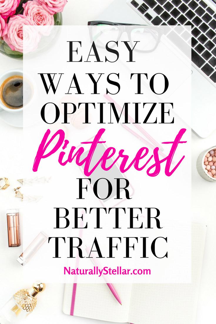 Easy Ways To Optimize Pinterest | Naturally Stellar