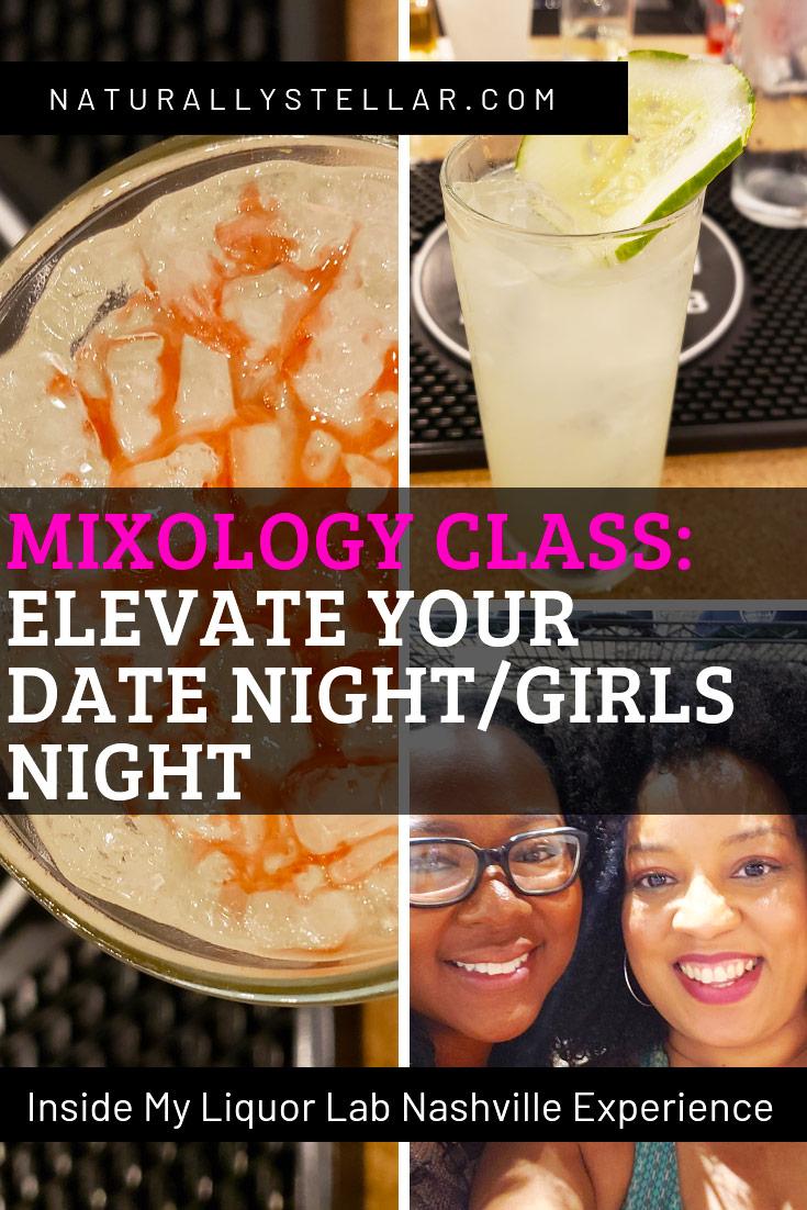Liquor Lab Mixology Class Experience | Naturally Stellar